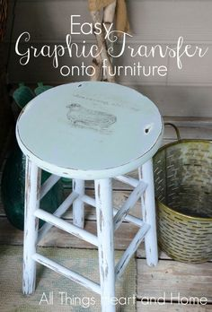 Graphic Transfer on Painted Stool - All Things Heart and Home Recycled Furniture, Furniture Projects, Home Projects, Painted Furniture, Home Furniture, Farmhouse Stools, Rustic Farmhouse Decor, Bar Stool Makeover, Furniture Makeover