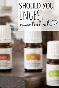 Should You Be Ingesting Essential Oils? Find out!