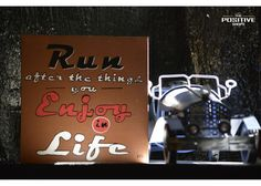 Run after the things you enjoy in life Wooden Signs With Sayings, Motivation Inspiration, Inspirational Quotes, Positivity, Hand Painted, Life, Life Coach Quotes, Inspiring Quotes, Quotes Inspirational