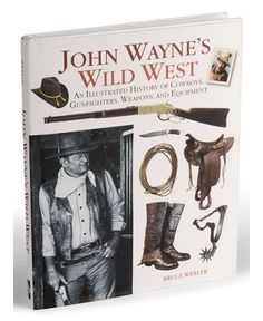"""John Wayne's Wild West"" Book - Sheplers"