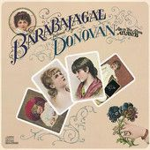Barabajagal – Donovan      http://shayshouseofmusic.com/albums/barabajagal-donovan/