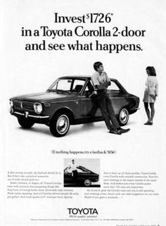 Covers a fairly rare to see these days is this Toyota Corolla that was Sold in the USA in Magazine Advert. Toyota Corolla, Aichi, Vintage Trucks, Vintage Ads, Retro Ads, Porsche, Vintage Magazine, Bmw Autos, Bmw Classic Cars