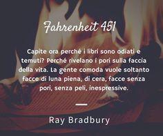 #Pnbooks. I libri sono preziosi e vulnerabili, come la nostra libertà, e questo lo sapeva bene Ray Bradbury, autore di Fahrenheit 451, libro scelto da pordenonelegge.it - Festa del libro con gli autori per la sfida di Pnbooks! Qualcuno l'ha già letto?