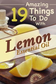Lemon essential oil is a great way to get many of the benefits of lemon. The following are just 19 of the hundreds out there.