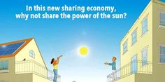 Yeloha, a new Boston-based peer-to-peer solar startup, allows anyone to go solar. In the new sharing economy, why not connect people to share solar power and al