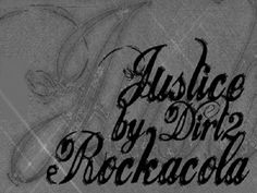 Cool Tattoo Fonts: Gorgeous Justice By Dirt2 Tattoo Font Design ~ Tattoo Ideas Inspiration