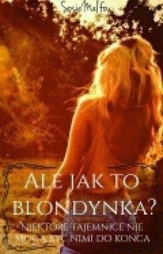 W życiu Sosie wszystko się zmienia gdy spotyka pewnego blondyna o naz… #fanfiction # Fanfiction # amreading # books # wattpad