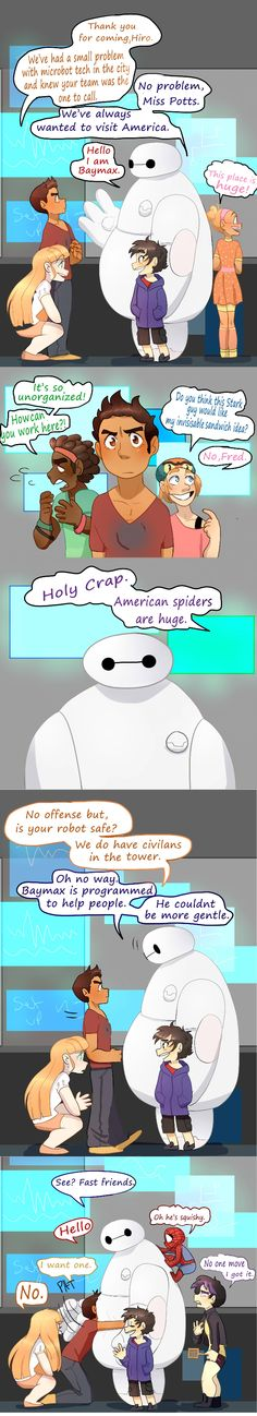 "Big Hero 6 meets Marvel. I love it!!!!! <<< HAHAHA TONY: I WANT ONE. PEPPER: NO.<<< ""No one move, I've got it."" OMG I'm dying XD"