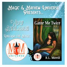Bring on the babies, bad jokes and boogiemen in this third Shifted story in the Magic and Mayhem Universe. Gator Me Twice by R.L. Merrill is now available! #MagicMayhemUniverse #ebook #pnr #UnleashTheMagic #NewRelease