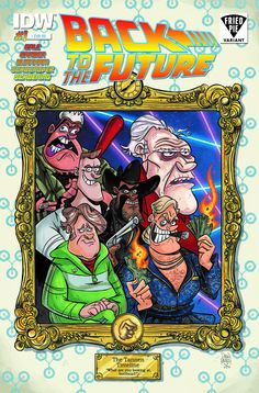 Back to the Future Drew Rausch Fried Pie Variant Cover Comic Book Covers, Comic Books Art, Book Art, Fried Pies, Borderlands, Back To The Future, Fries, Comics, Artist