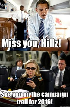 Miss you Hillz  - Texts From Hillary
