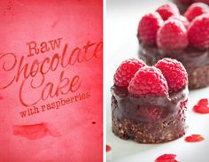 Raw Chocolate Cake with Raspberries - from Chickypea Ingredients: Crust: 1/2 cup of raw almonds 2 TBSP Cacoa 1 TBSP Agave 1 TBSP coconut oil Organic Raspberries Chocolate topping: 1/2 cup cacao powder 1/2 cup agave 1/4 cup coconut oil *see below for remaining recipe*