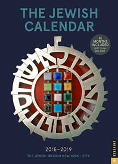 The Jewish 2018-2019 Engagement Calendar: Jewish Year 5779 16-Month Calendar - The Jewish Calendar 2017-2019 Engagement features 53 full-color Judaic ceremonial masterpieces from the internationally renowned collection of The Jewish Museum, New York.Spans a full 16 months from September 2017 through December 2019. Includes U.S. and Jewish holidays, Sabbath candle-lighting t...