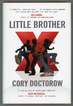 I got this book as a present from my son who felt I would enjoy it given our similar feelings on the over reaching of the government and NSA encroachments. Any Book, This Book, Scott Westerfeld, Cory Doctorow, Nineteen Eighty Four, Best Computer, American Gods, Neil Gaiman, Birthday List