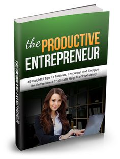 lete commitment to the business. The Productive Entrepreneur Reviews & PDF Free Download.