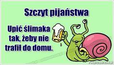 Szczyt pijaństwa Polish Memes, Weekend Humor, Geek Stuff, Jokes, Lol, Funny, Haha, Humor, Madeleine