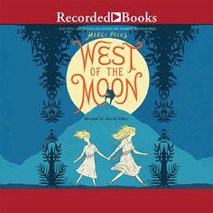 West of the Moon, by Preus, Margi | Booklist Online