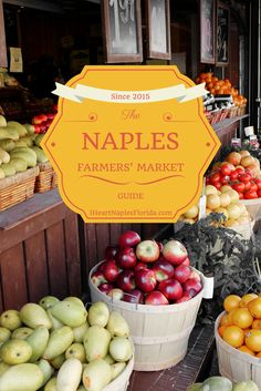 I Heart Naples Florida brings you a guide to Naples farmers markets. You& find dates, locations, and items you can buy at the popular markets in the area. Visit Florida, Florida Living, Florida Vacation, Florida Travel, Florida Beaches, Beach Travel, Moving To Florida, Old Florida, Naples Florida
