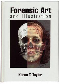 image of Karen T. Taylor's book, Forensic Art and Illustration