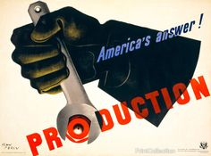 """9. """"Production, America's Answer!"""" - 10 Iconic Political Posters 