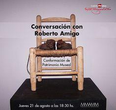 Conversación abierta entre el Investigador Roberto Amigo y la Dir. del MMAMM Laura Valdivieso sobre la conformación del patrimonio museal. 21/08/14
