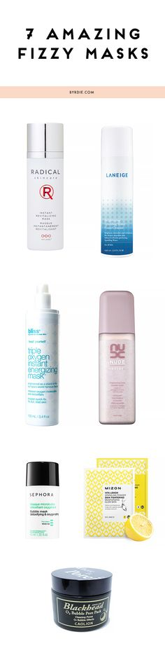 Work one of these fizzing products into your beauty routine ASAP