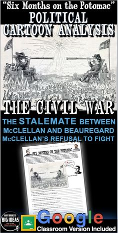 """""""Six Months on the Potomac"""" Political Cartoon Analysis takes students back to the first years of the Civil War. The war between Union and Confederacy troops in 1861 and early 1862 was at a stalemate, neither side were winning battles. General George B. McClellan, commander of the Union army in the East was reluctant to attack the Confederates despite orders from President Lincoln to do so.   #HistoryLessonPlans #socialstudies #AmericanHistory #USHistory Teaching American History, American History Lessons, Teaching History, Us History, Political Cartoon Analysis, Political Cartoons, History Lesson Plans, Union Army, Teaching Social Studies"""
