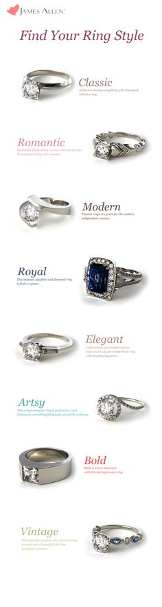 Find Your Ring Style! Is your dream engagement ring classic, romantic, modern, royal, elegant, artsy, bold or vintage? Whatever it may be, you can find it at www.jamesallen.com!