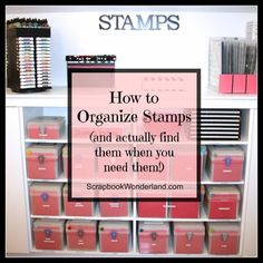 How to Organize Stamps and Stamping Accessories How to Organize Stamps promo image small Scrapbook Room Organization, Craft Organisation, Scrapbook Storage, Scrapbook Rooms, Scrapbook Supplies, Craft Room Storage, Storage Ideas, Paper Storage, Ribbon Storage