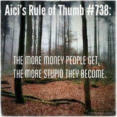 #rules #thumb #stupid #money