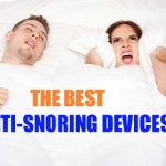 Top Anti Snoring Devices