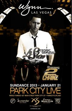 Tonight, Jan 21, 2013 at @ParkCityLive :: 2 Chainz and Cedric Gervais #Sundance2013