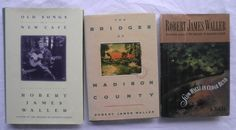 Robert James Waller 3-book Lot Bridges of Madison County Slow Waltz Old Songs HC