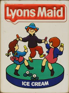 Lyons Maid Ice Cream sign 1970s Childhood, My Childhood Memories, 80s Kids, Kids Tv, My Youth, Retro Toys, My Memory, The Good Old Days, Vintage Advertisements