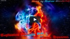 awdj.ru/explosive-beauty-004-episode/ #AWtrance #trance #Andrewwonderfull #music #AWmusic #explosivebeauty #techtrance #progressivetrance #vimeo #video #clip
