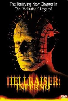 Hellraiser: Inferno (2000) aka Hellraiser V  Director:  Scott Derrickson  Cast: Craig Sheffer, Nicholas Turturro, James Remar, Doug Bradley, Nicholas Sadler
