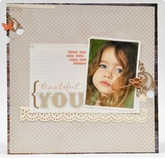 """Beautiful You"" layout with print and cut photo on fabric"