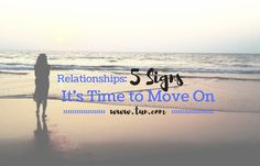 Five Signs It's Time to Move On From a Relationship