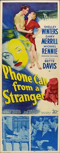 "Movie poster, ""Phone Call from a Stranger"", 1952, starring Bette Davis and Shelley Winters"
