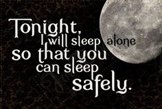 i will sleep alone so that you can sleep safely. Life of a  officer's wife