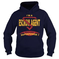ESCROW AGENT JOBS TSHIRT GUYS LADIES YOUTH TEE HOODIES SWEAT SHIRT VNECK UNISEX #gift #ideas #Popular #Everything #Videos #Shop #Animals #pets #Architecture #Art #Cars #motorcycles #Celebrities #DIY #crafts #Design #Education #Entertainment #Food #drink #Gardening #Geek #Hair #beauty #Health #fitness #History #Holidays #events #Home decor #Humor #Illustrations #posters #Kids #parenting #Men #Outdoors #Photography #Products #Quotes #Science #nature #Sports #Tattoos #Technology #Travel…