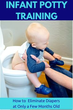 Infant Potty Training/Elimination Communication: What It Is and How to Eliminate Diapers at Only a Few Months Old - Friday We're in Love