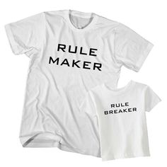 T-Shirt Couple Father Rule Maker Son Rule Breaker is a couple t-shirts for dad and son infant / toddler. Unisex men S, M, L, XL, 2XL, 18 months, 24 months, 3T, 4T, 5T. Free shipping USA, UK and worldwide.