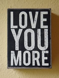 Primitives by Kathy WOOD Wooden BOX SIGN ~ Love You More ~ NEW