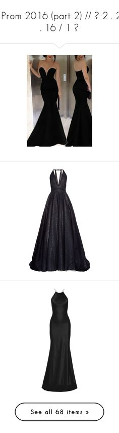 """""""// Prom 2016 (part 2) // ☯ 2 . 26 . 16 / 1 ☯"""" by jamanabetsy ❤ liked on Polyvore featuring dresses, gowns, vestidos, long dresses, robe, black, off the shoulder evening gown, sleeve maxi dress, evening maxi dresses and off the shoulder long dress"""