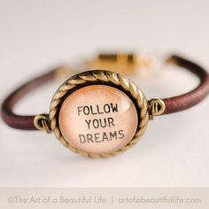 "Inspirational ""Follow Your Dreams"" Leather Bracelet"