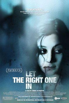 Déjame entrar (Låt den rätte komma in / Let the Right One In), 2008, de Tomas Alfredson