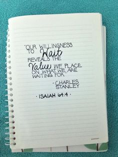 Isaiah 64:4 .. I love this and need to remind myself of this..