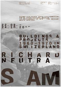 Plakat zur Ausstellung «Richard Neutra. Buildings & Projects 1960 - 1970 in Switzerland», 1280 x 895 mm Preis: 15,00 CHF zzgl. Versand- und Verpackungskosten Für Bestellungen ausserhalb der Schweiz senden Sie bitte eine E-Mail an shop@sam-basel.org.