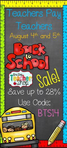 Whoot, Whoot! Back-to-School SALE is HERE! SAVE 28% off EVERYTHING in my TpT store.  One Stop Teacher Shop.  August 4th & 5th!